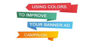 Using Colors to Your Advantage in Banner Designs